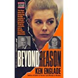 Beyond Reason: The True Story of a Shocking Double Murder, a Brilliant, Beautiful Virginia Socialite, and a Deadly Psychotic