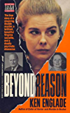 Beyond Reason: The True Story of a Shocking Double Murder, a Brilliant, Beautiful Virginia Socialite, and a Deadly…