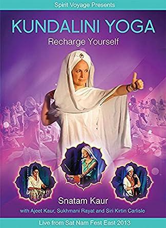 Snatam Kaur - Kundalini Yoga: Recharge Yourself USA DVD ...