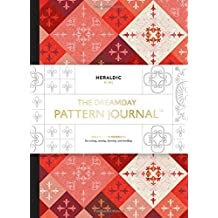 The Dreamday Pattern Journal: Heraldic - Paris: Coloring-in notebook for writing, musing, drawing and doodling