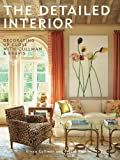 The Detailed Interior, Tracey Pruzan and Elissa Cullman, 1580933556