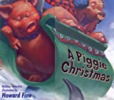 Piggy Christmas, Howard Fine, 0786805870