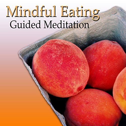 Guided Meditation for Mindful Eating: Lose Weight, Appetite Control, Heartburn & Indigestion, Silent Meditation, Self Help Hypnosis & (Heartburn Control)