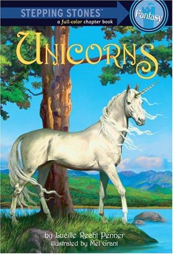 Unicorns (A Stepping Stone Book)