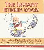 Instant Ethnic Cook, Mara R. Rogers, 0962740349