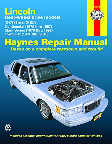 Lincoln Rear-Wheel Drive Models, 1970 thru 2010 (Haynes Repair Manuals)