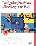 Designing Netware Directory Services, Gamal B. Herbon, 1558513388