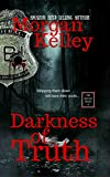 Darkness Of Truth (An FBI/Romance Thriller Book 6)