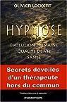 Hypnose : Evolution humaine, Qualité de vie, Santé par Lockert