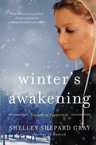 Winter's Awakening: Seasons of Sugarcreek, Book One by HarperCollins Christian Pub.