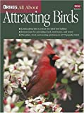 Ortho's All About Attracting Birds (Ortho's All About Gardening)