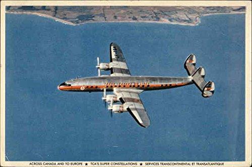 Trans-Canada Air Lines - TCA Super Constellation Skyliner Aircraft Original Vintage Postcard