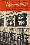 Ressentiment by Max Scheler (1972-12-03)