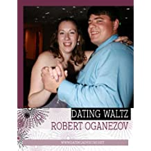 Dating Waltz (Slow Dance in Modern Dating Book 1)