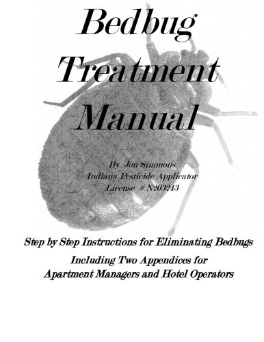 Bedbug Treatment Manual: Step by Step Instructions for Eliminating ()