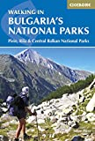 Walking in Bulgarias National Parks (Cicerone Guides)