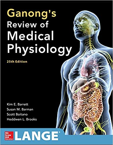 GANONGS REVIEW FO MEDICAL PHYSIOLOGY 25/E2016