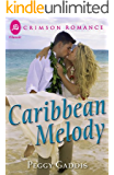 Caribbean Melody (Crimson Romance)