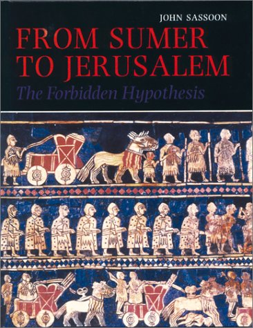 From Sumer to Jerusalem: The Forbidden Hypothesis