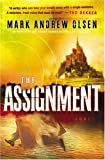 The Assignment, Mark Andrew Olsen, 076422817X