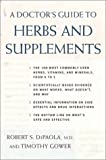 img - for A Doctor's Guide to Herbs and Supplements book / textbook / text book