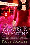 valentine s day decorating ideas My Maggie Valentine: A Maggie MacKay Holiday Special