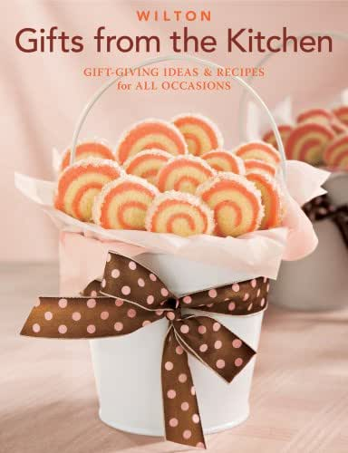 Wilton Gifts From The Kitchen Book