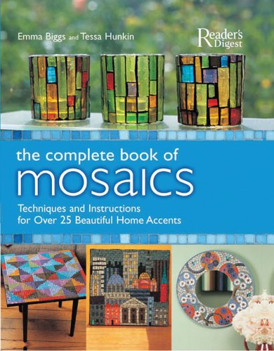 The Complete Book of Mosaics (Garden Furniture Range Uk The)