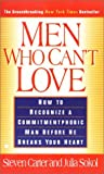 Men Who Can't Love, Steven Carter and Julia Sokol, 0425111709