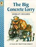 The Big Concrete Lorry (Tales from Trotter Street)