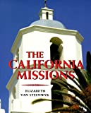 The California Missions, Elizabeth Van Steenwyk, 0531158934