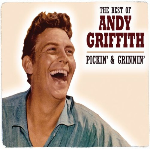 Pickin & Grinnin: Best of Andy Griffth by Fuel 2000