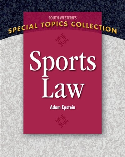 Sports Law (South-Western's Special Topics Collection)