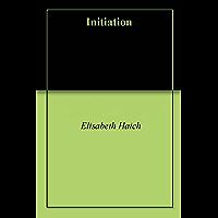 Initiation (English Edition)