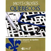 Mots croisés québécois: 140 grilles conçues au Québec