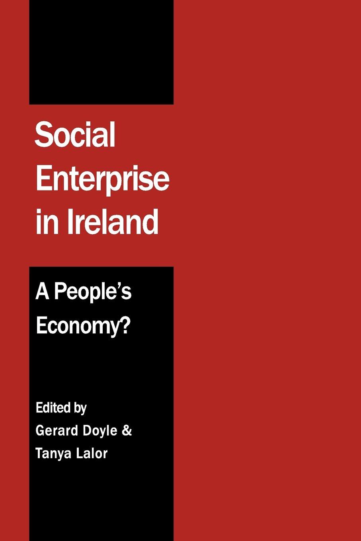 Download Social Enterprise in Ireland: A People's Economy? PDF