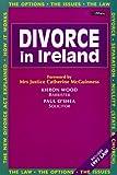 Divorce in Ireland, Kieron Wood and Paul O'Shea, 0862785243