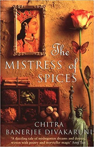 Book By CHITRA BANERJEE DIVAKARUNI The Mistress of Spices
