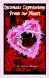 Intimate Expressions from the Heart, Priscilla Burns, 1403344191