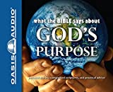 img - for What the Bible Says About God's Purpose book / textbook / text book
