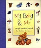 My Baby and Me, Judith Levy, 1556708904