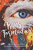TransFormadxs: La Biblia y las Vidas de lxs