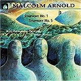 Arnold: Symphonies 1 & 5