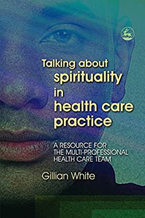 spirituality in health care Enter to win this delectable selection of tools s&h has gathered for our favorite self care practices.