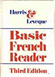 Basic French Reader, Harris, Julian and Leveque, Andre, 0030800250