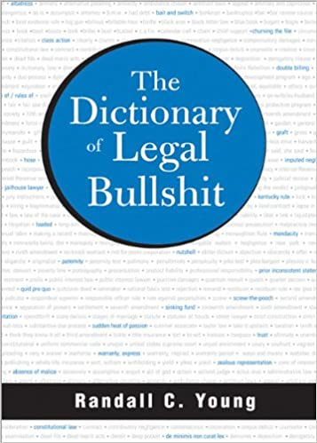 The Dictionary of Legal Bullshit: Randall Young