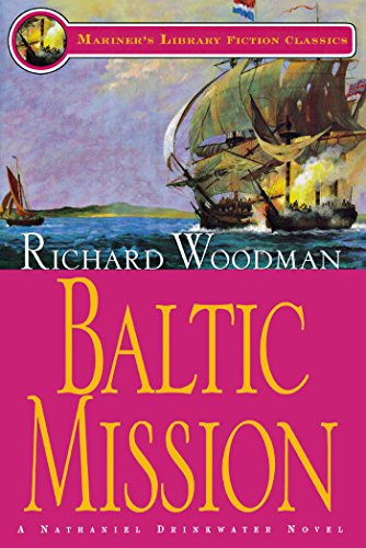 Baltic Mission: #7 A Nathaniel Drinkwater Novel (Mariners Library Fiction Classic) ()