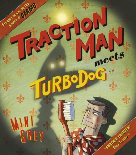 Traction Man Meets Turbodog by Grey, Mini (2009) Paperback