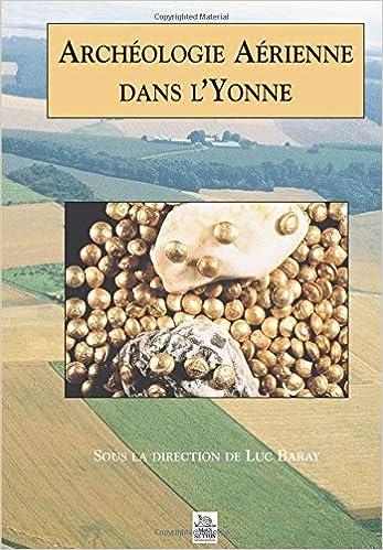 Livre en ligne pdf Archéologie Aérienne dans l'Yonne