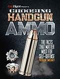 Choosing Handgun Ammo - The Facts that Matter Most for Self-Defense
